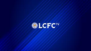 LCFC TV Live: Back this Tuesday!